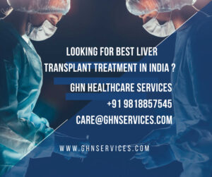 Best Liver Transplant Surgery in India