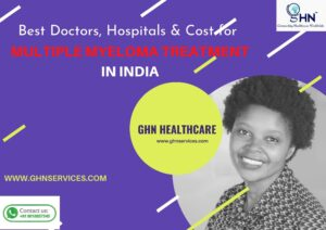 Best multiple myeloma treatment in India